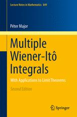Multiple Wiener-Itô Integrals