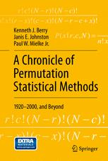 A Chronicle of Permutation Statistical Methods