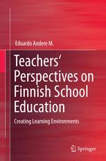 Teachers' Perspectives on Finnish School Education