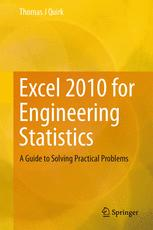 Excel 2010 for Engineering Statistics
