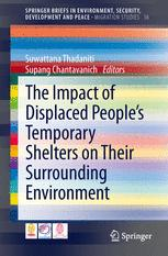 The Impact of Displaced People's Temporary Shelters on their Surrounding Environment