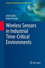 Wireless Sensors in Industrial Time-Critical Environments