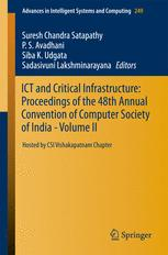 ICT and Critical Infrastructure: Proceedings of the 48th Annual Convention of Computer Society of India- Vol II