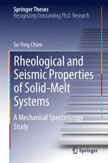 Rheological and Seismic Properties of Solid-Melt Systems