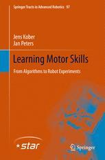 Learning Motor Skills