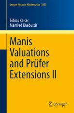 Manis Valuations and Prüfer Extensions II