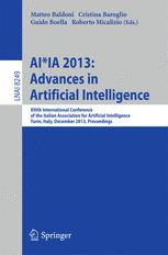 AI*IA 2013: Advances in Artificial Intelligence