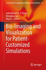 Bio-Imaging and Visualization for Patient-Customized Simulations