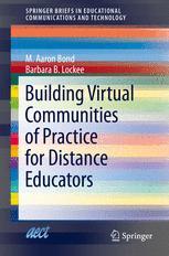 Building Virtual Communities of Practice for Distance Educators