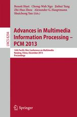 Advances in Multimedia Information Processing – PCM 2013