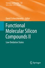 Functional Molecular Silicon Compounds II