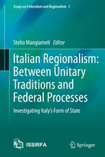 Italian Regionalism: Between Unitary Traditions and Federal Processes