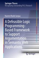 A Defeasible Logic Programming-Based Framework to Support Argumentation in Semantic Web Applications