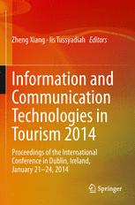 Information and Communication Technologies in Tourism 2014