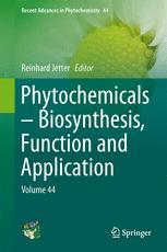 Phytochemicals – Biosynthesis, Function and Application
