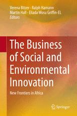 The Business of Social and Environmental Innovation