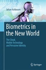 Biometrics in the New World