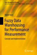 Fuzzy Data Warehousing for Performance Measurement