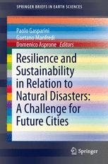 Resilience and Sustainability in Relation to Natural Disasters: A Challenge for Future Cities
