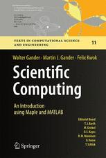Scientific Computing -  An Introduction using Maple and MATLAB