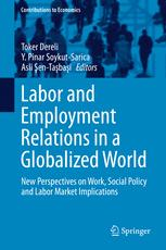 Labor and Employment Relations in a Globalized World