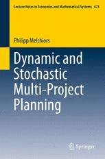 Dynamic and Stochastic Multi-Project Planning
