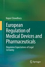 European Regulation of Medical Devices and Pharmaceuticals