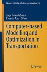 Computer-based Modelling and Optimization in Transportation