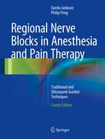 Regional Nerve Blocks in Anesthesia and Pain Therapy