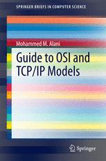 Guide to OSI and TCP/IP Models