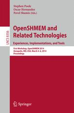 OpenSHMEM and Related Technologies. Experiences, Implementations, and Tools