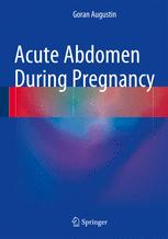 Acute Abdomen During Pregnancy