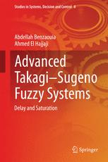 Advanced Takagi‒Sugeno Fuzzy Systems