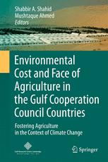 Environmental Cost and Face of Agriculture in the Gulf Cooperation Council Countries
