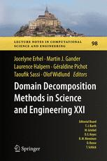 Domain Decomposition Methods in Science and Engineering XXI