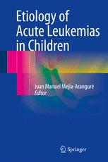 Etiology of Acute Leukemias in Children