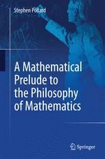 A Mathematical Prelude to the Philosophy of Mathematics