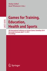 Games for Training, Education, Health and Sports