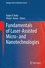Fundamentals of Laser-Assisted Micro- and Nanotechnologies