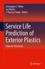 Service Life Prediction of Exterior Plastics