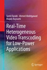 Real-Time Heterogeneous Video Transcoding for Low-Power Applications
