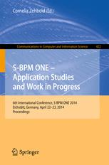 S-BPM ONE - Application Studies and Work in Progress