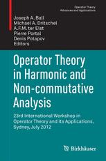 Operator Theory in Harmonic and Non-commutative Analysis