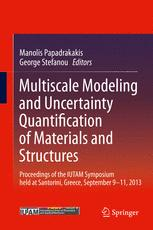 Multiscale Modeling and Uncertainty Quantification of Materials and Structures