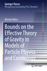 Bounds on the Effective Theory of Gravity in Models of Particle Physics and Cosmology