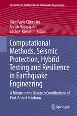 Computational Methods, Seismic Protection, Hybrid Testing and Resilience in Earthquake Engineering