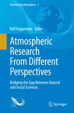 Atmospheric Research From Different Perspectives
