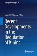 Recent Developments in the Regulation of Kinins