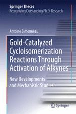 Gold-Catalyzed Cycloisomerization Reactions Through Activation of Alkynes