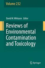 Reviews of Environmental Contamination and Toxicology Volume 232 :